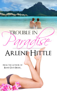 Trouble in Paradise | Arlene Hittle