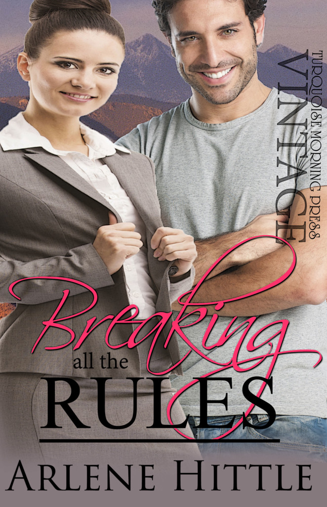 Breaking all the Rules | Arlene Hittle