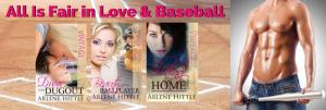 All Is Fair in Love & Baseball series | Arlene Hittle
